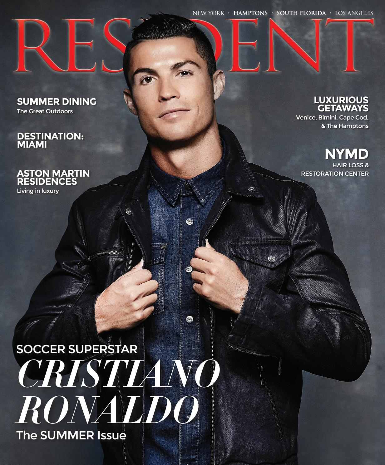 Resident Magazine June Amp July 2017 Issue Cristiano
