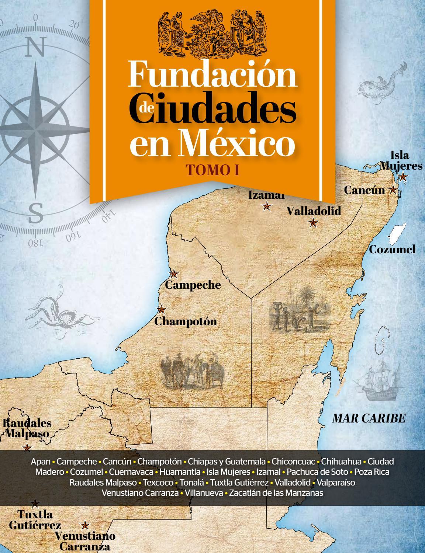 Fundación de ciudades en México Tomo 1 by Luis F Aguilar - issuu c2397576f7edc