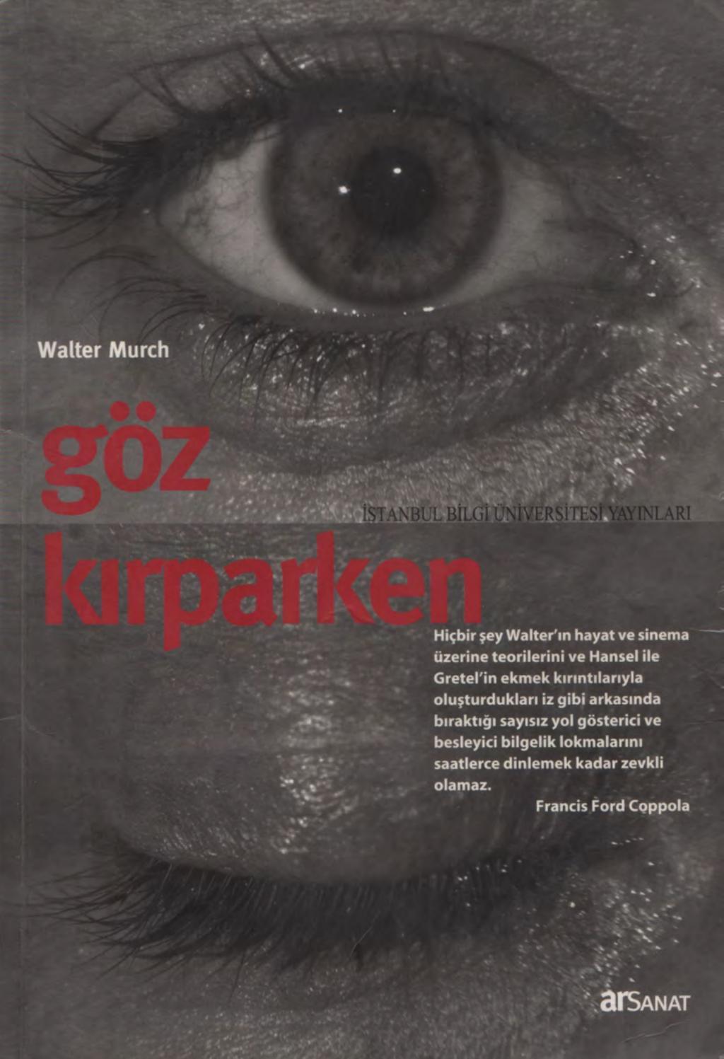 0b594914296ae Walter Murch - Göz Kırparken by Onur Tulum - issuu