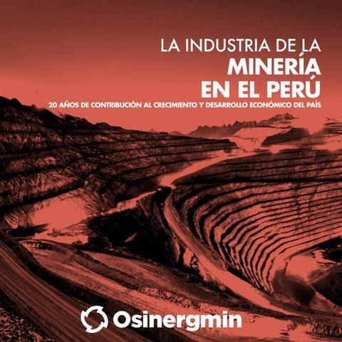 4b065f9c29c TÍTULO La industria de la minería en el Perú  20 años de contribución al  crecimiento y desarrollo económico del país © Organismo Supervisor de la  Inversión ...