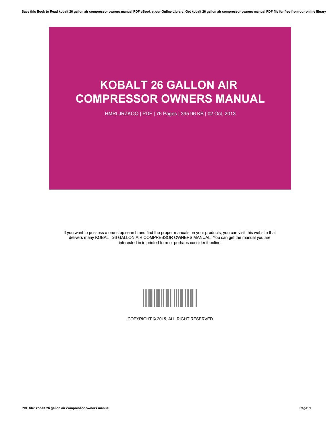 Kobalt 26 Gallon Air Compressor Owners Manual By Anthony