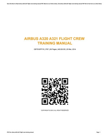 airbus a320 a321 flight crew training manual by anthony issuu rh issuu com airbus a320- a321 flight crew training manual airbus a320 flight crew operating manual pdf