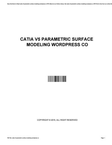 Catia v5 parametric surface modeling wordpress co by Ian - issuu