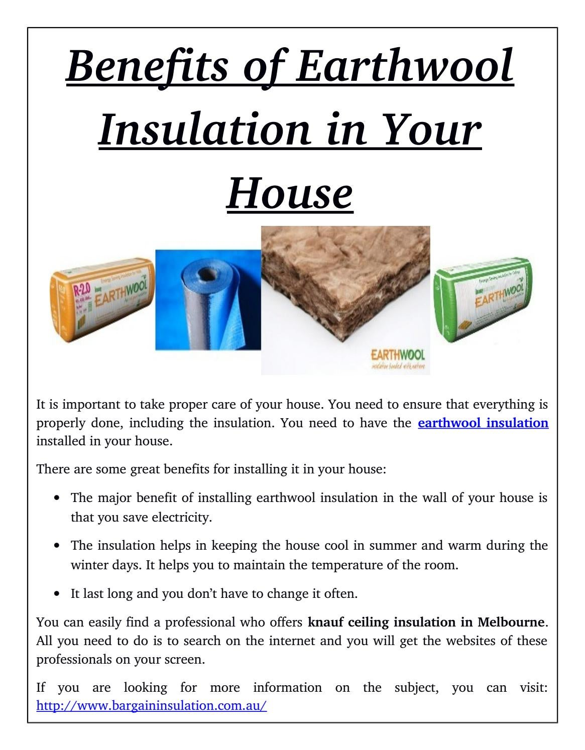 Benefits of earthwool insulation in your house by