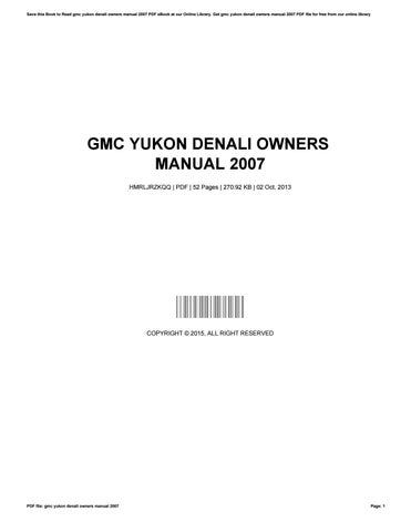 Gmc yukon denali owners manual 2007 by stephengardner3766 issuu save this book to read gmc yukon denali owners manual 2007 pdf ebook at our online library get gmc yukon denali owners manual 2007 pdf file for free from publicscrutiny Gallery