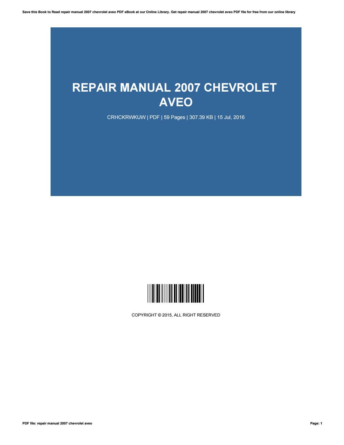 repair manual 2007 chevrolet aveo by stephengardner3766 issuu rh issuu com 1999 Chevrolet Tahoe 2006 Mazda 6 Repair Manual