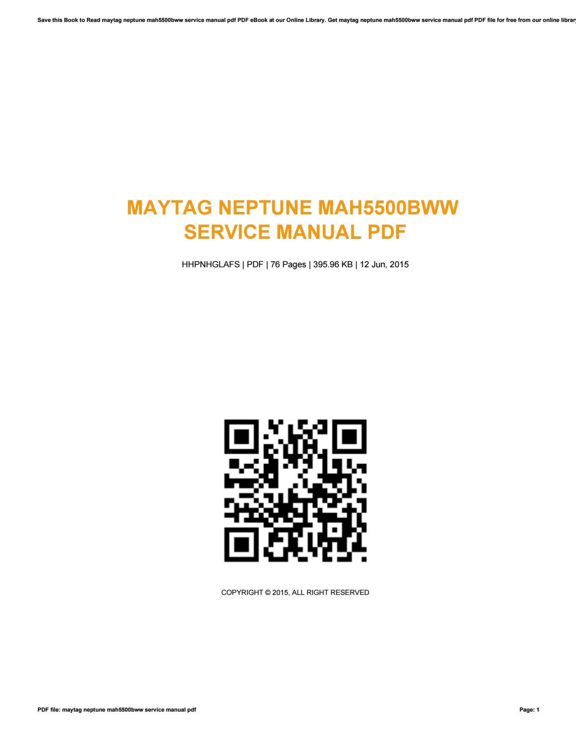 Maytag neptune model mah5500bww repair manual.