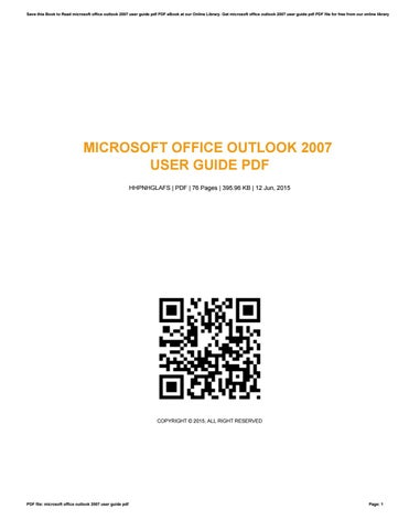 microsoft office outlook 2007 user guide pdf by sibylroth1442 issuu rh issuu com Microsoft Outlook 2007 Logo Microsoft Outlook 2016