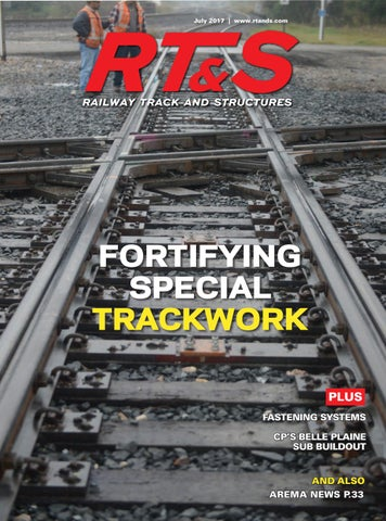 RT&S July 2017 by Railway Track & Structures - issuu