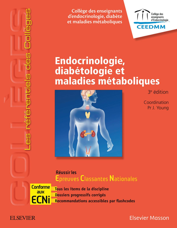 Endocrinologie, diabétologie et maladies métaboliques réussir les ...