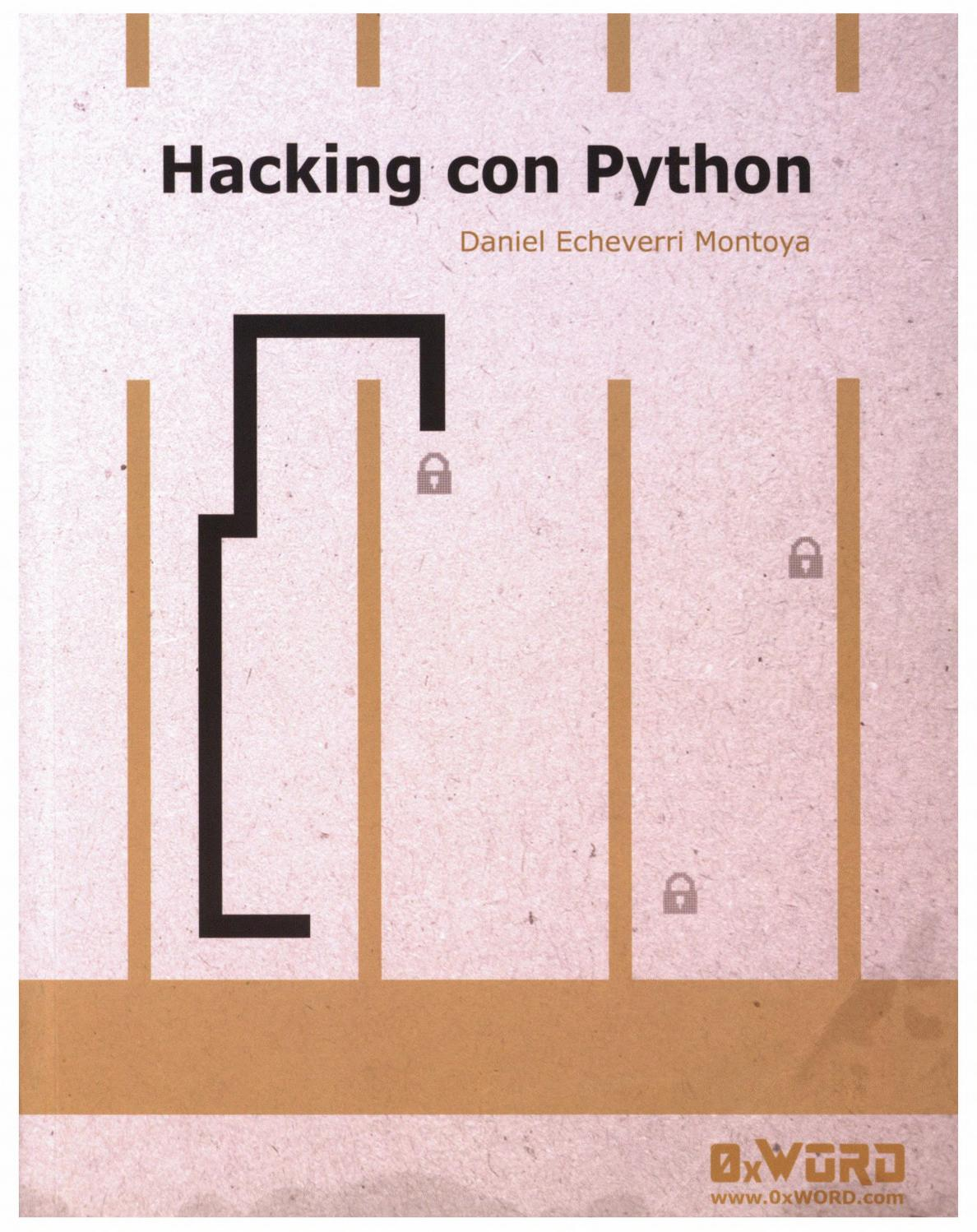 Hacking con python by Giovanni Garcia Vieyra - issuu