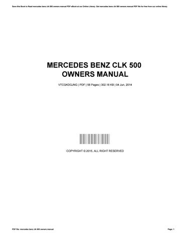 mercedes benz clk 500 owners manual by mathewcockrell1952 issuu rh issuu com mercedes cls 500 owners manual 2005 mercedes clk 500 owners manual