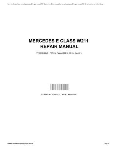 Mercedes e class w211 repair manual by timothycastro39601 issuu.