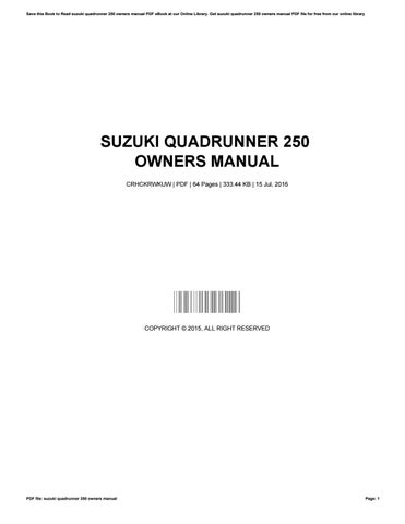suzuki quadrunner 250 owners manual by johnmassie4466 issuu rh issuu com 2001 Suzuki Quadrunner 250 suzuki quadrunner manual download free