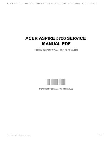 acer aspire 5750 service manual pdf by johnmassie4466 issuu rh issuu com acer aspire 5750g maintenance manual acer aspire 5750 service manual pdf