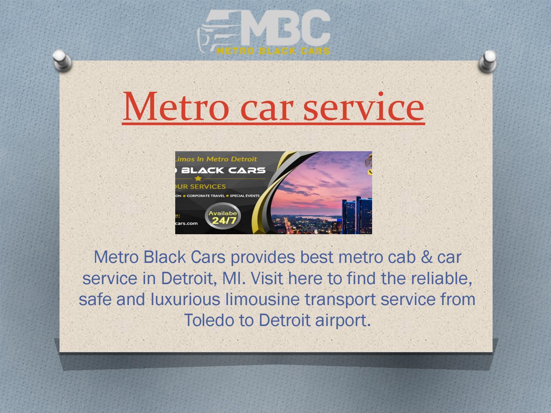Metro Cars Detroit >> Luxury Metro Cars Detroit Detroit Airport Limo Service By