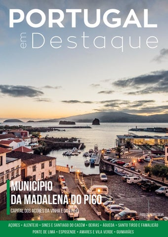 AÇORES Nesta edição retomamos a viagem pelo Arquipélago dos Açores ec9d21bb91817