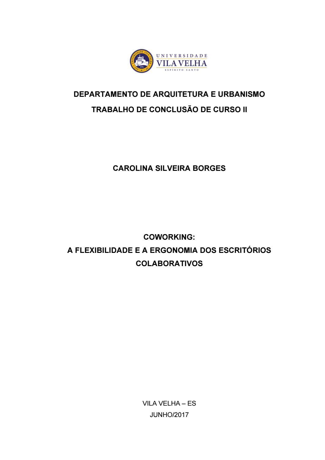 Tcc Arqurbuvv Coworking A Flexibilidade A Ergonomia Dos Escrit Rios