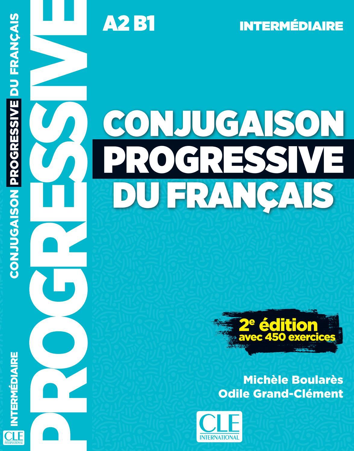 Conjugaison Progressive Intermediaire By Cle International Issuu