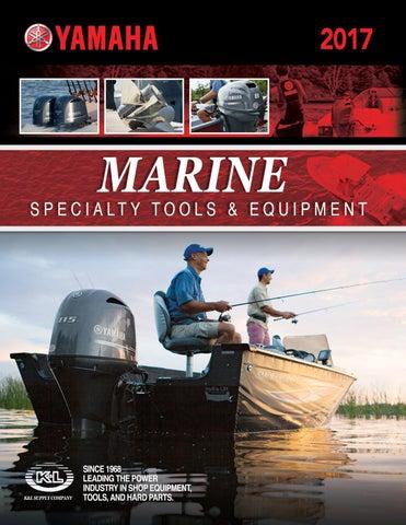 2017 Yamaha Marine Specialty Tool Catalog by K&L Supply Company - issuu