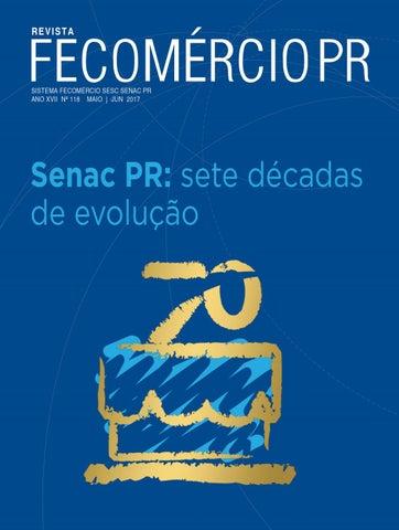 e013e14c9 Revista Fecomércio PR - nº 118 by Federação do Comércio de Bens ...