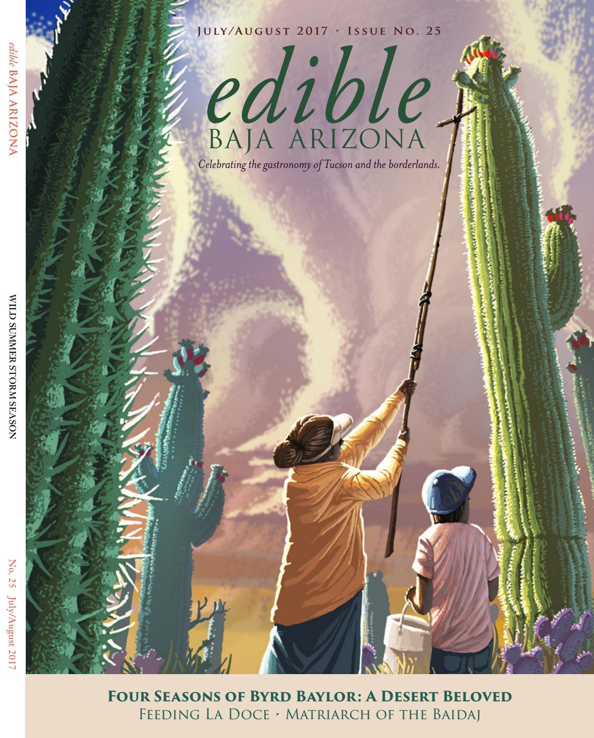 Edible Baja Arizona - July/August 2017 by Edible Baja Arizona - issuu