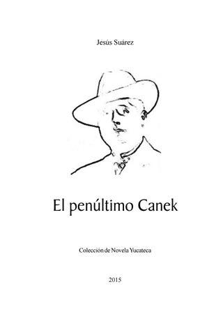 El penúltimo Canek. by Catarsis Literaria El Drenaje   Adán ... b6e59b8d36d
