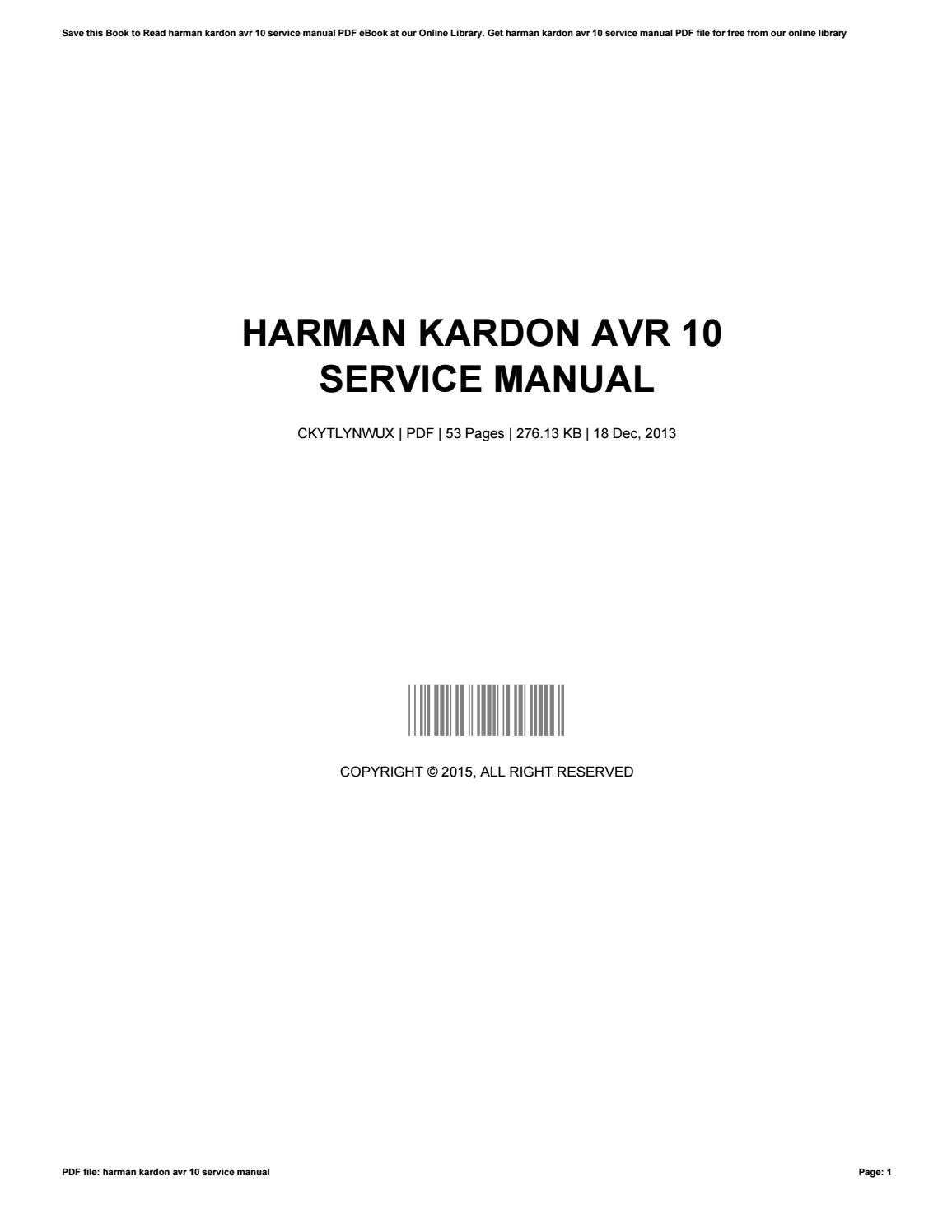 harman kardon avr 10 service manual by tyronesoto3256 issuu rh issuu com Harman Kardon AVR 3700 Harman Kardon AVR 2600 Manual