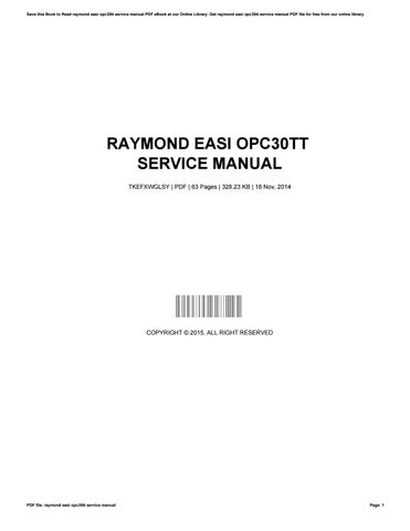 Raymond easi opc30tt service manual by garycarter3331 issuu save this book to read raymond easi opc30tt service manual pdf ebook at our online library get raymond easi opc30tt service manual pdf file for free from fandeluxe Image collections