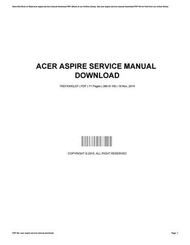 acer aspire service manual download by garycarter3331 issuu rh issuu com