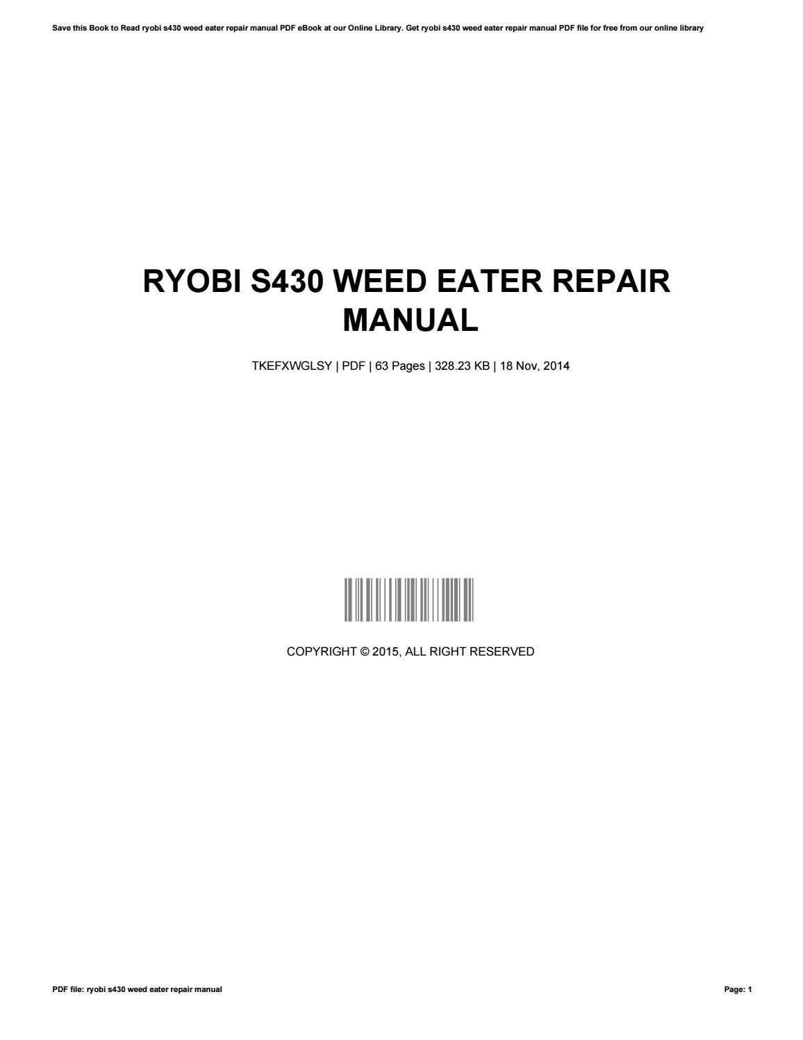 Ryobi s430 weed eater repair manual by LisaReyes4661 - issuu