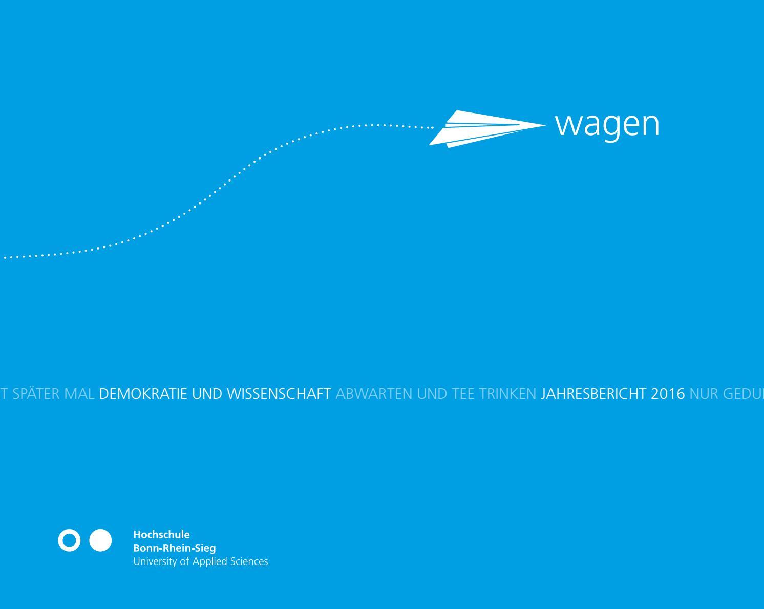 """""""wagen - Demokratie und Wissenschaft"""", Jahresbericht 2016 der Hochschule  Bonn-Rhein-Sieg by Hochschule Bonn-Rhein-Sieg - issuu"""