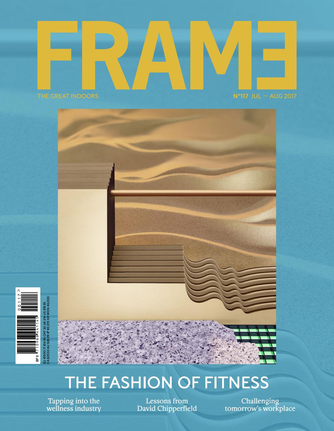 PREVIEW Frame Magazine #117 - Jul/Aug 2017 by Frame Publishers - issuu