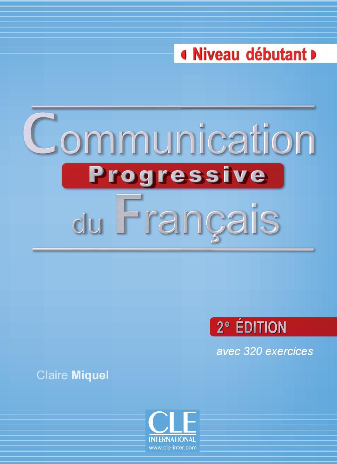 communication progressive du fran u00e7ais d u00e9butant by cle