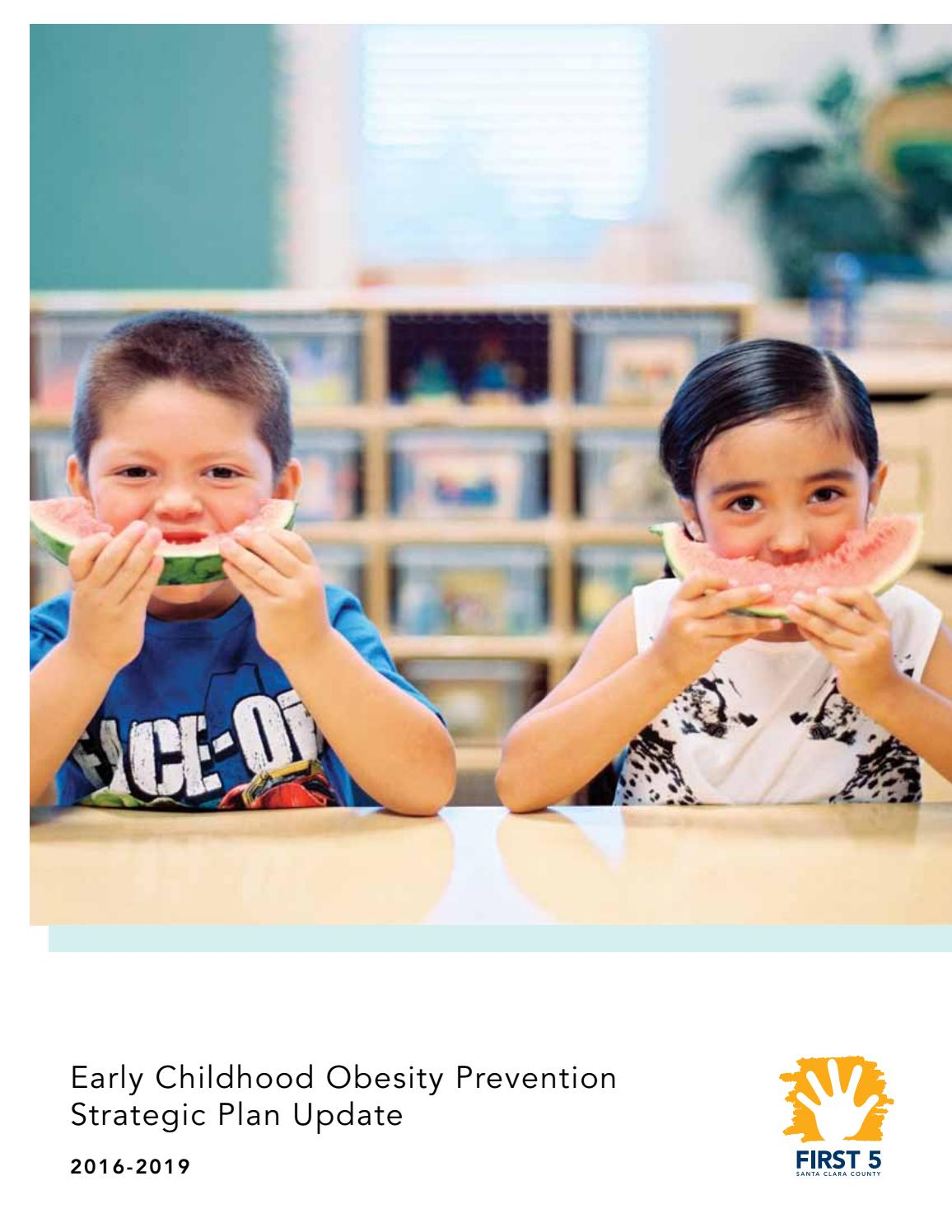 Early Childhood Obesity Prevention Strategic Plan 2016 2019 By First