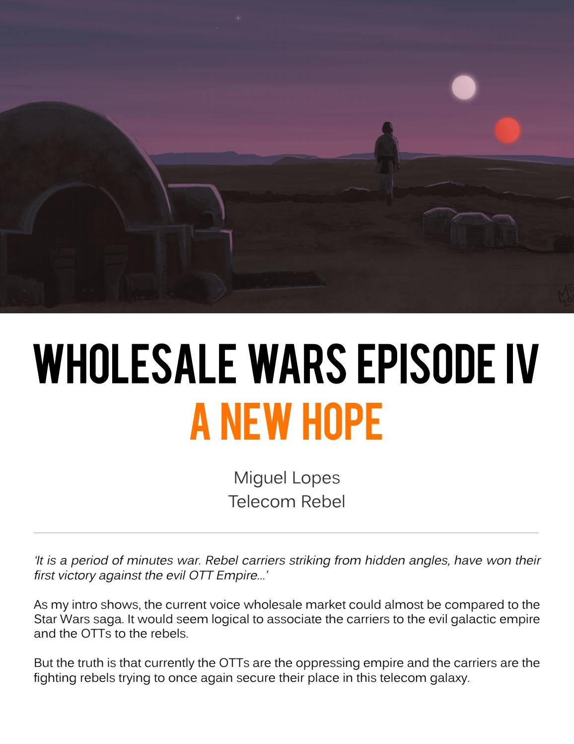 Wholesale Wars Episode Iv A New Hope By Hot Telecom Issuu