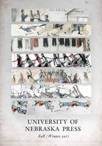 University Of Nebraska Press Fallwinter 2017 By University Of