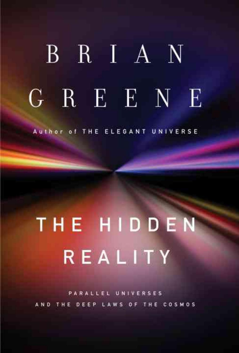 Hidden Reality Parallel Universes And The Deep Laws Of The