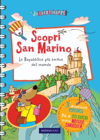 Scopri San Marino By Divertimappe By Mediabooks Issuu