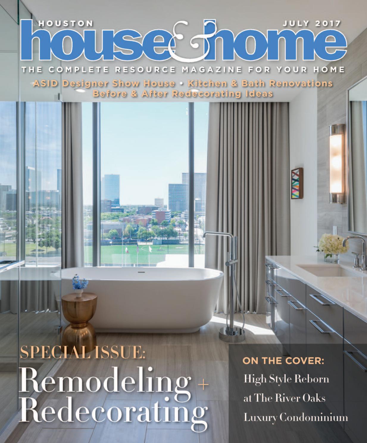 0717 houhousehome vir by Houston House & Home Magazine - issuu