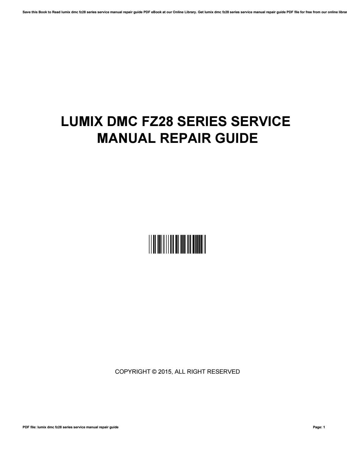 Lumix dmc fz28 series service manual repair guide by JonathanRosen2320 -  issuu