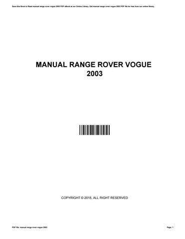 Manual range rover vogue 2003 by tamarawells1621 issuu.