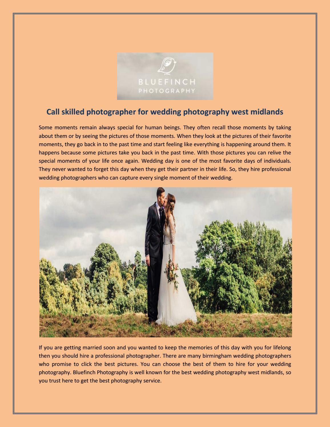 Call Skilled Photographer For Wedding Photography West Midlands By Bluefinchphotograph Issuu