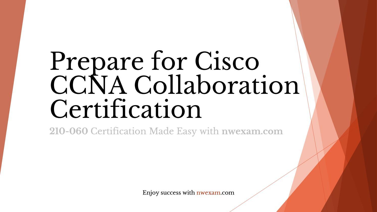 Prepare For Cisco Ccna Collaboration Certification By Ruchi Patel