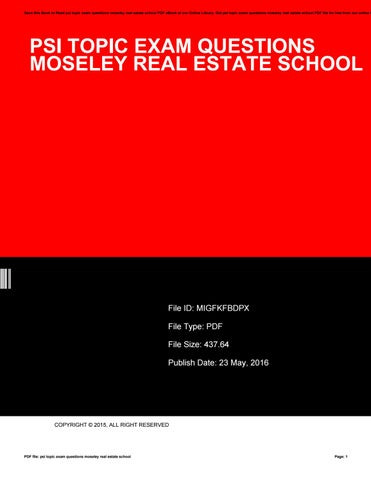 Psi topic exam questions moseley real estate school by