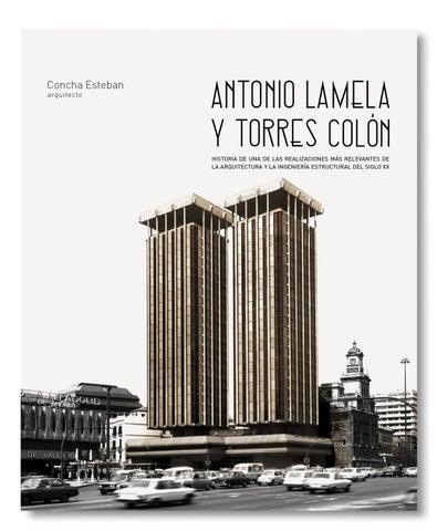 Antonio Lamela Y Torres Colón By Tc Cuadernos Issuu