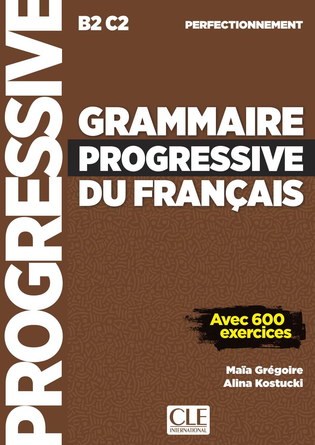 Grammaire Progressive Du Francais Perfectionnement By Cle International Issuu