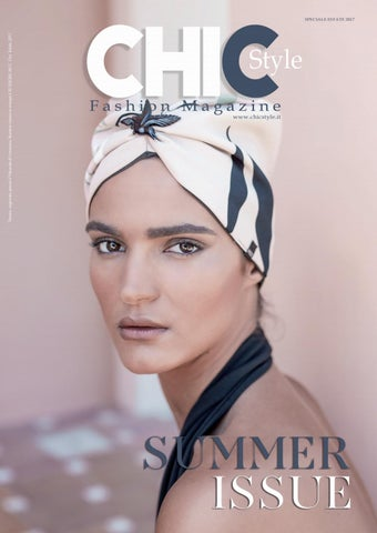 efbe49c603 Chic style summer 2017 by CHIC STYLE MAGAZINE - issuu