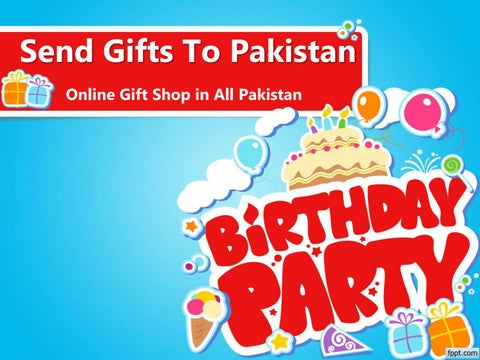Send Gifts To Pakistan Online Gift Shop In All