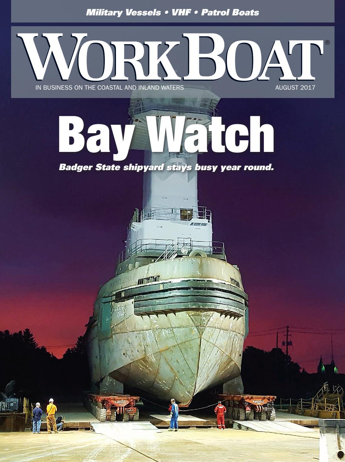 WorkBoat August 2017 by WorkBoat - issuu